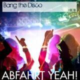 Mix #020 – Bang The Disco
